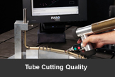 Tube Cutting Quality