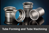 Tube Forming and Tube Machining